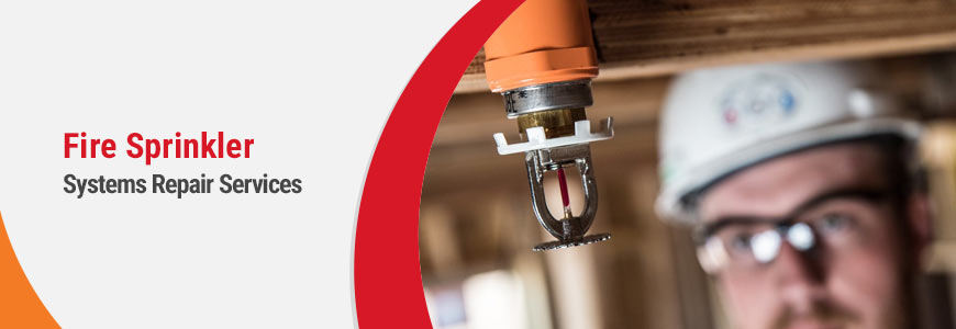 Fire Sprinkler Systems Repair Services